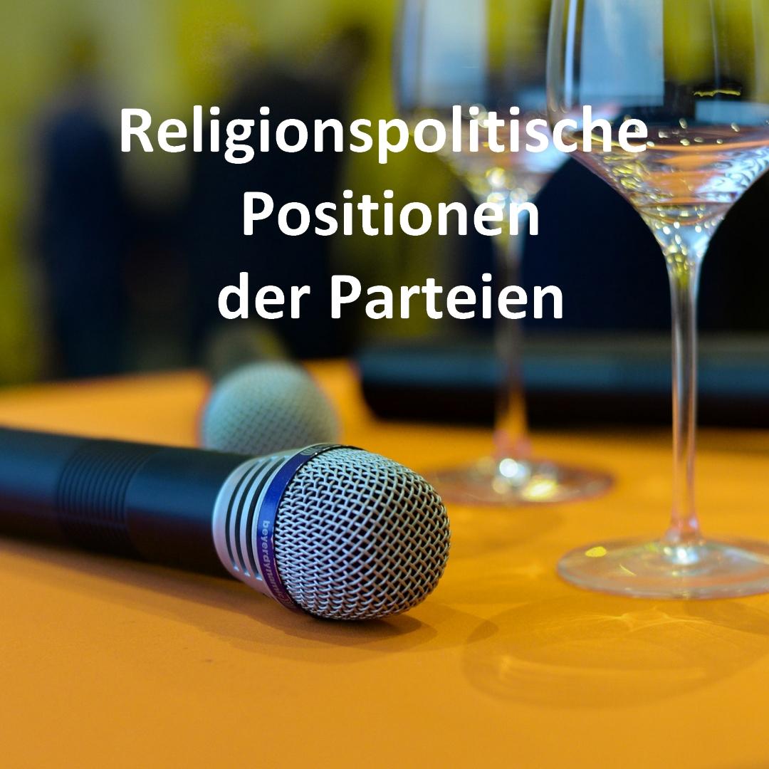 Read more about the article Religionspolitische Positionen der Parteien